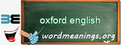 WordMeaning blackboard for oxford english